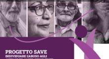 """Abuso sugli anziani: al via il progetto """"Save"""" per individuare tempestivamente le violenze"""